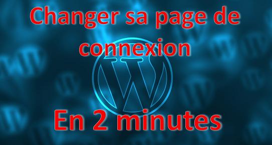 Changer sa page de connexion WordPress en 2 min