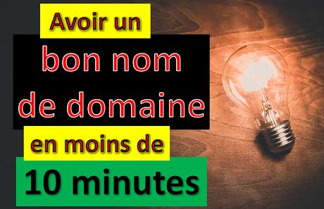 Avoir un BON nom de DOMAINE en 10 min